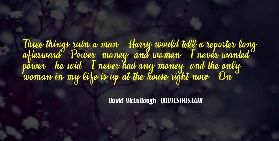 Power Is Money Quotes #6709
