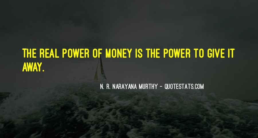 Power Is Money Quotes #78731