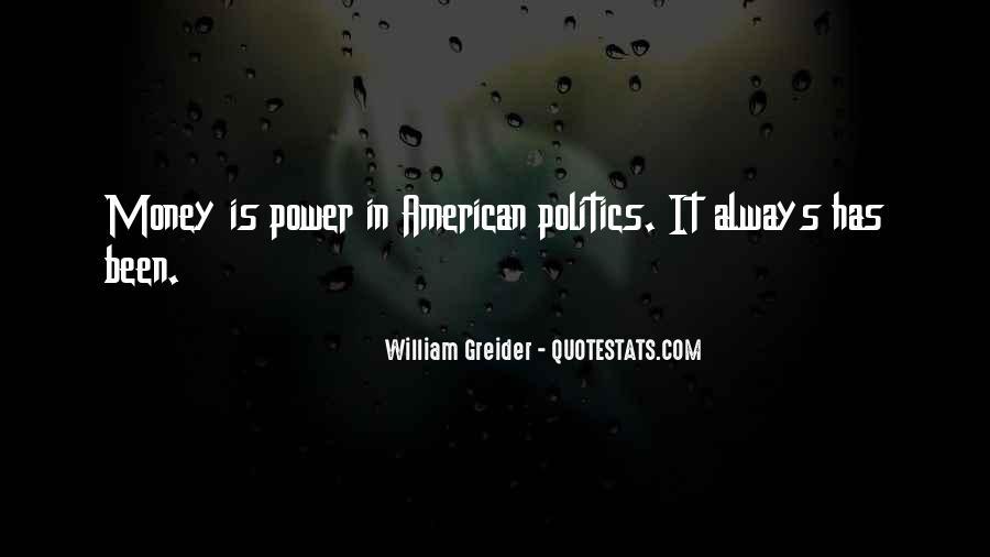 Power Is Money Quotes #80312