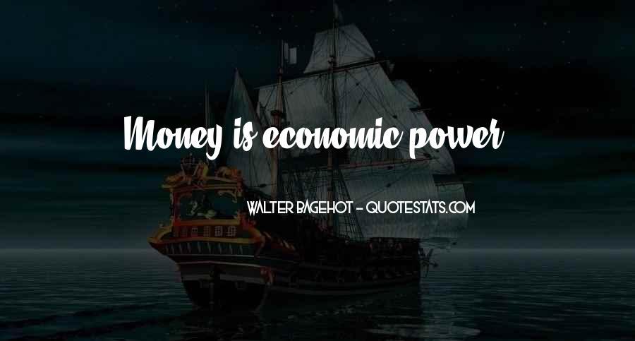 Power Is Money Quotes #83286
