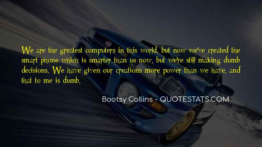 Power Now Quotes #172748