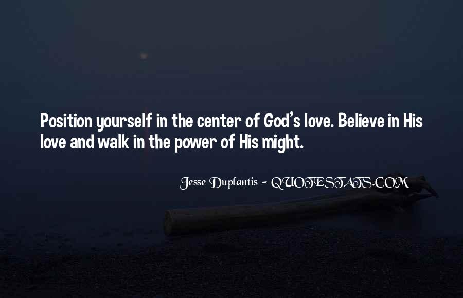 Power Of God Love Quotes #1111054