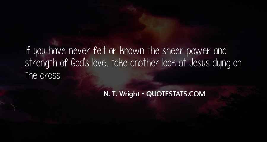 Power Of God Love Quotes #667606