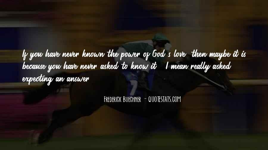 Power Of God Love Quotes #83422