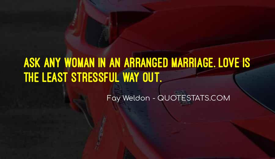 Quotes About Arranged Marriage And Love Marriage #1465482