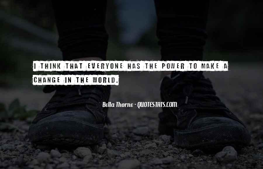 Power To Make A Change Quotes #1189790