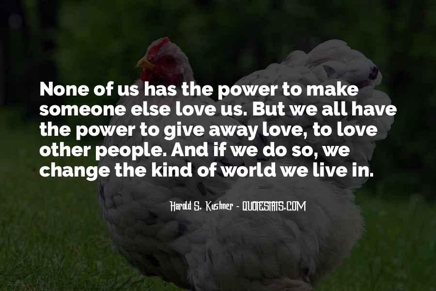 Power To Make A Change Quotes #1370302