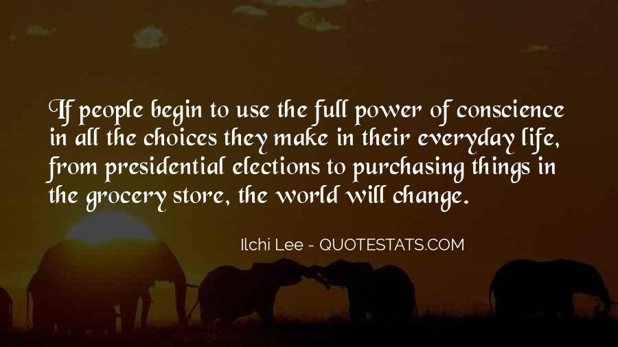 Power To Make A Change Quotes #1473992