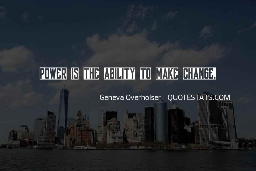 Power To Make A Change Quotes #344878
