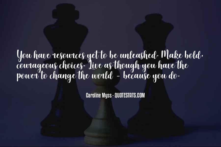 Power To Make A Change Quotes #659942