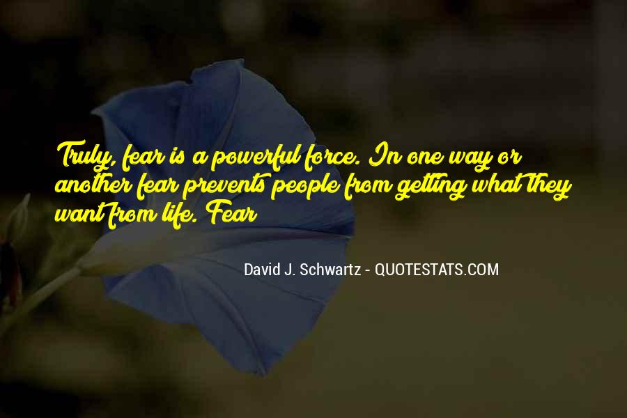 Powerful Life Force Quotes #1162902