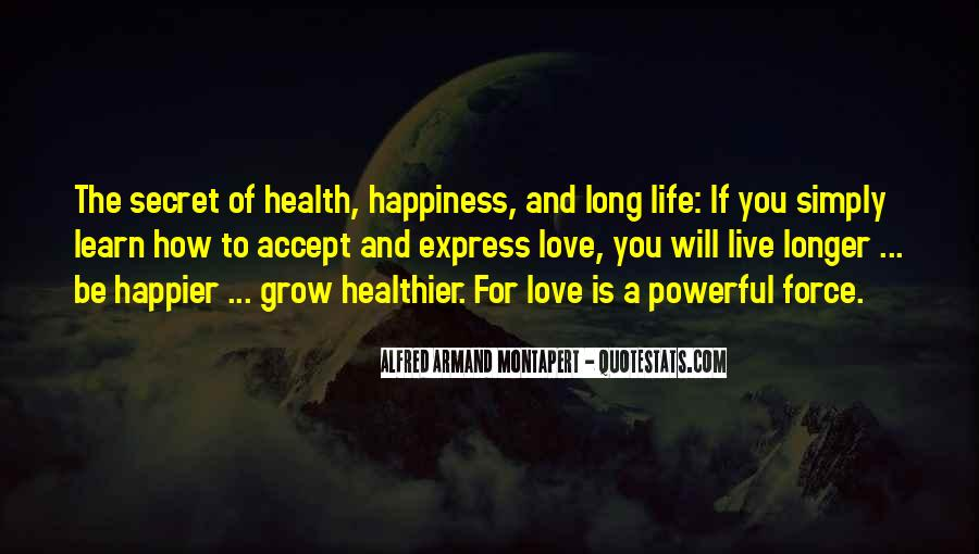 Powerful Life Force Quotes #1221298