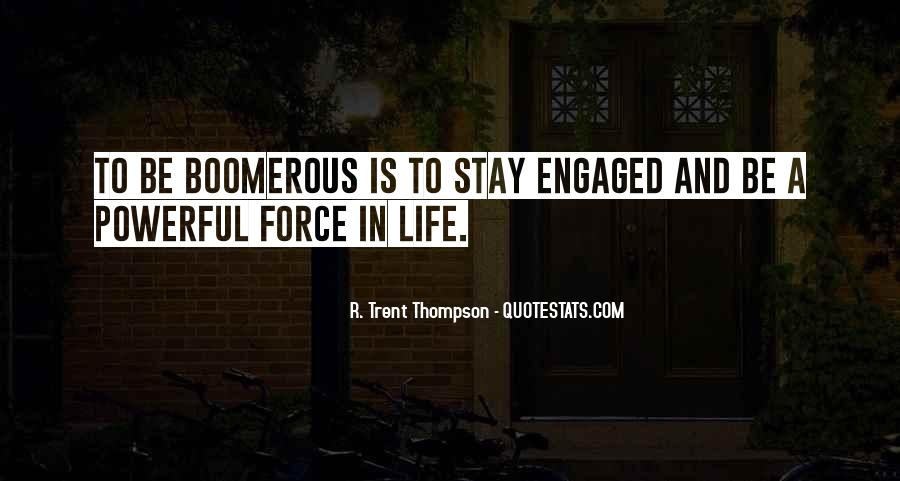 Powerful Life Force Quotes #1260907