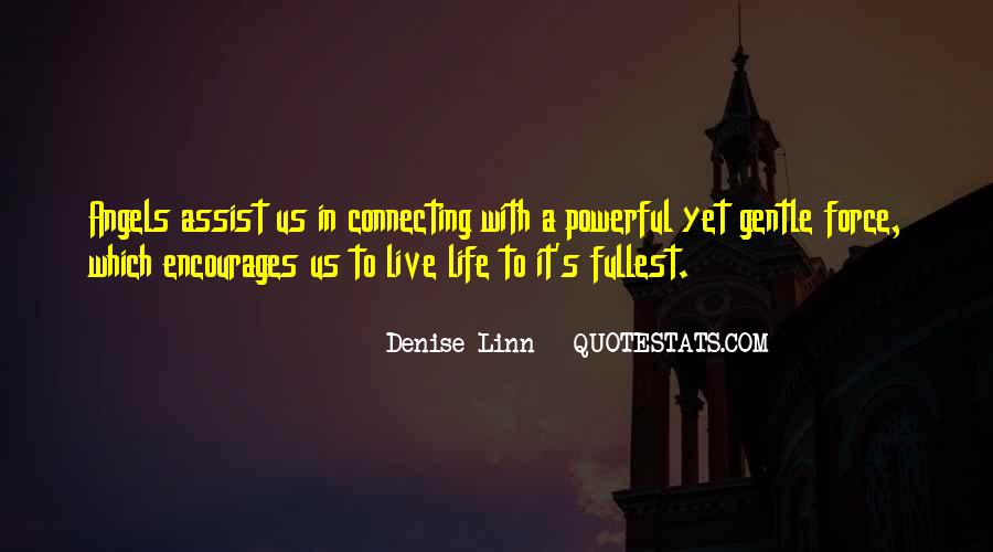 Powerful Life Force Quotes #234230