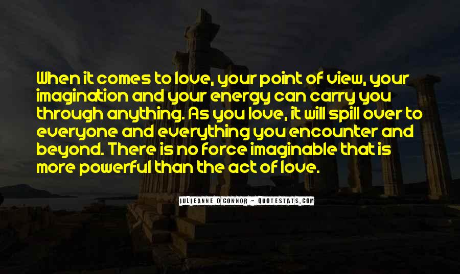 Powerful Life Force Quotes #722444