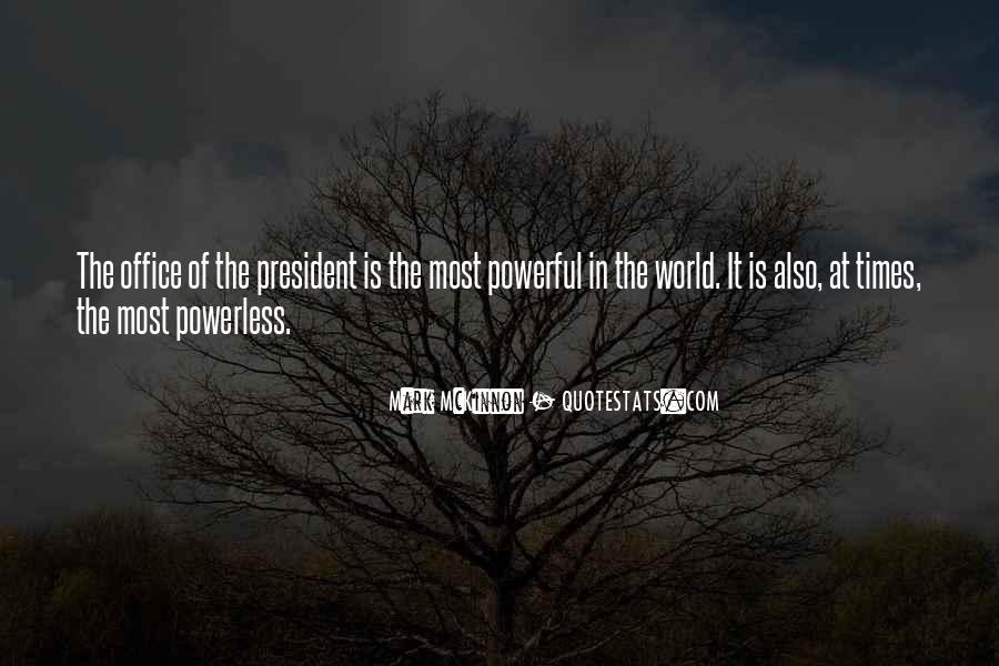 Powerful Powerless Quotes #1348637