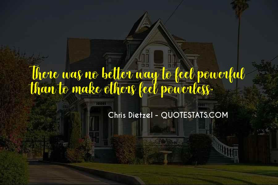 Powerful Powerless Quotes #1427982