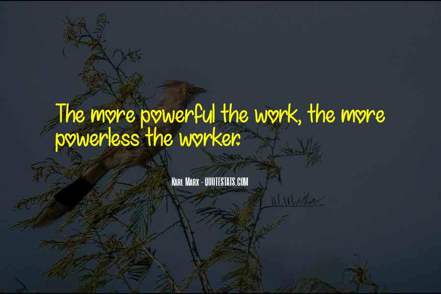 Powerful Powerless Quotes #1790796