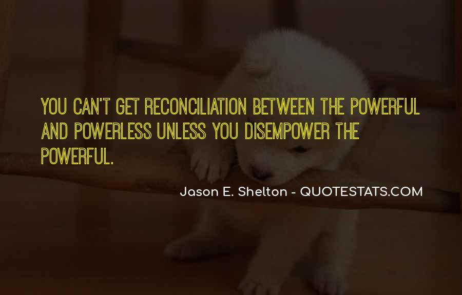 Powerful Powerless Quotes #1875356