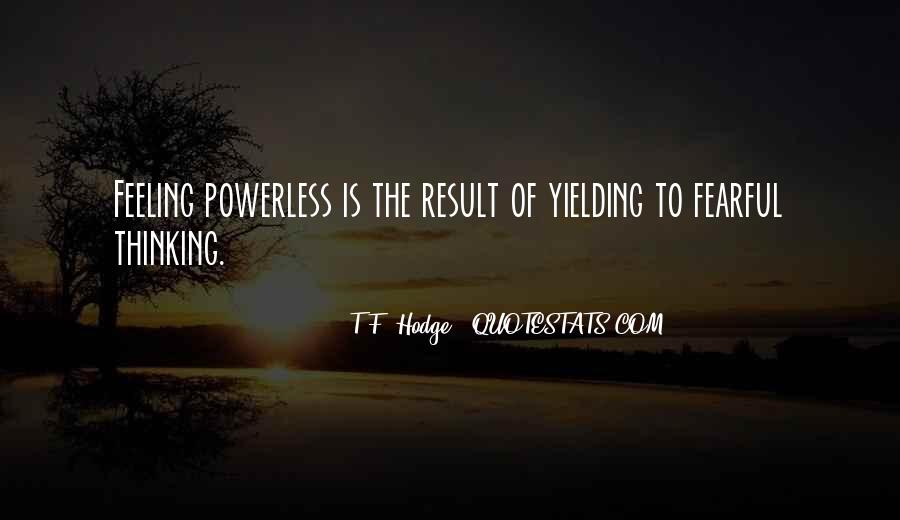 Powerful Powerless Quotes #470915