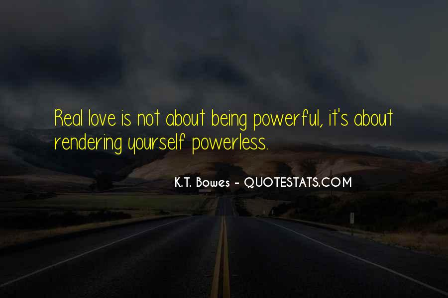 Powerful Powerless Quotes #591962