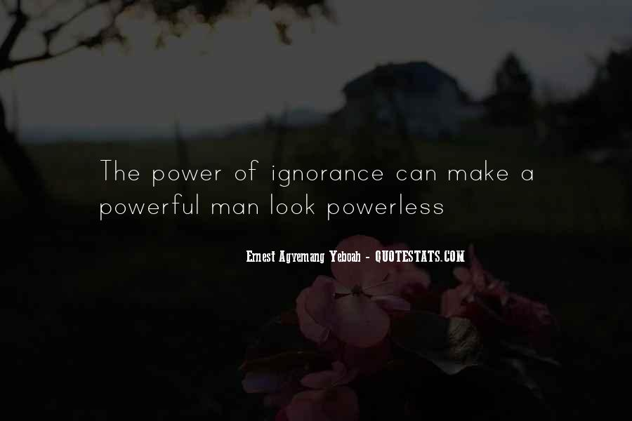 Powerful Powerless Quotes #735161
