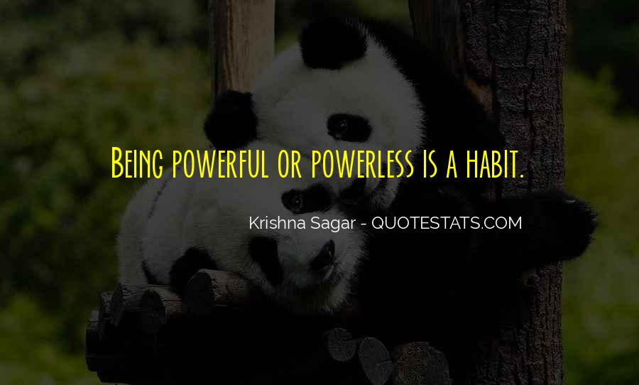 Powerful Powerless Quotes #899300