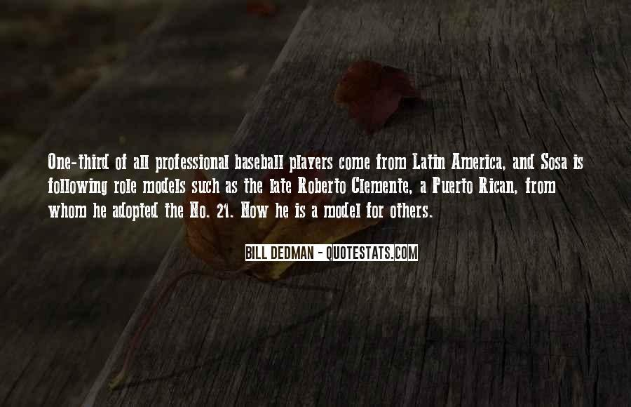 Quotes About Roberto Clemente #1173933