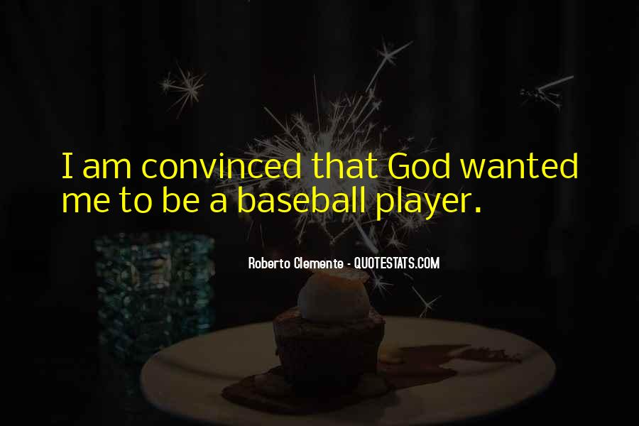 Quotes About Roberto Clemente #1230142