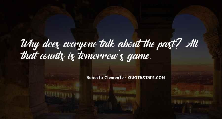 Quotes About Roberto Clemente #1875817
