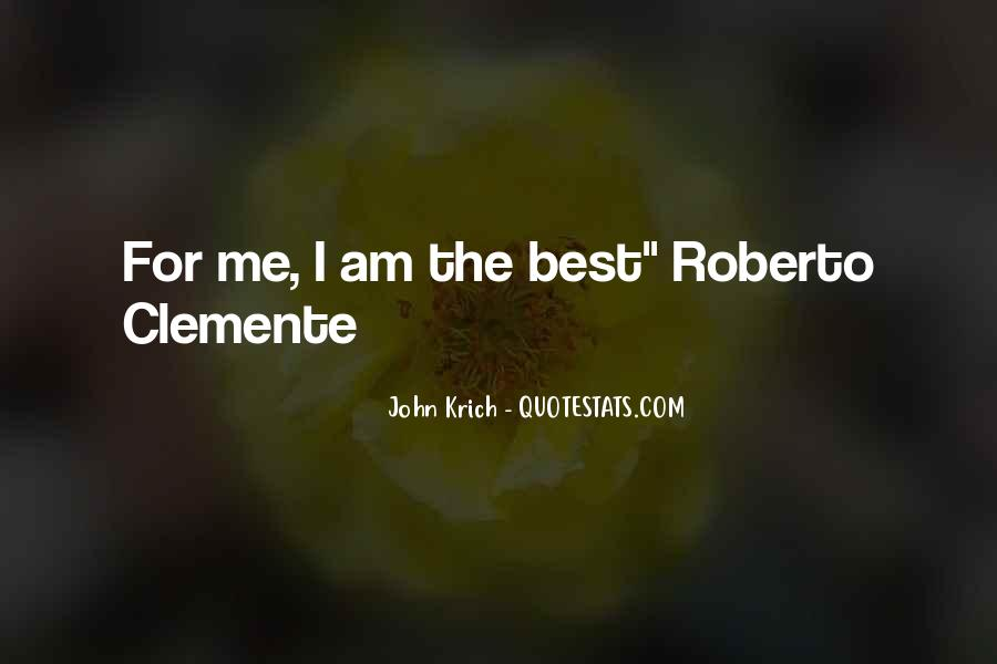 Quotes About Roberto Clemente #270985