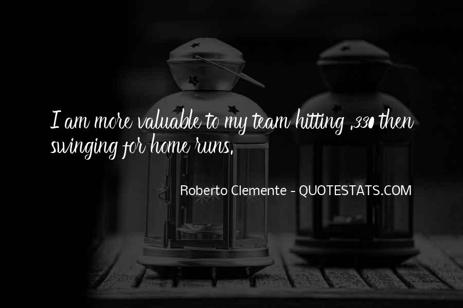 Quotes About Roberto Clemente #456657