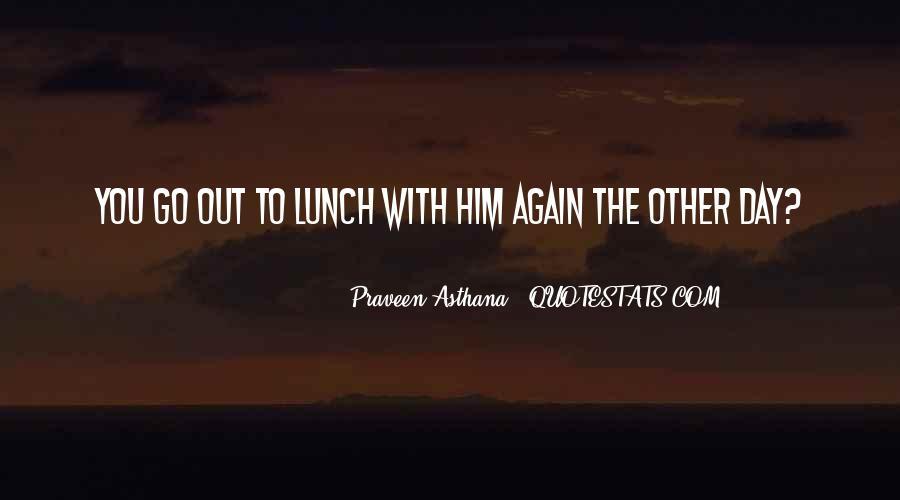 Praveen Quotes #1556335