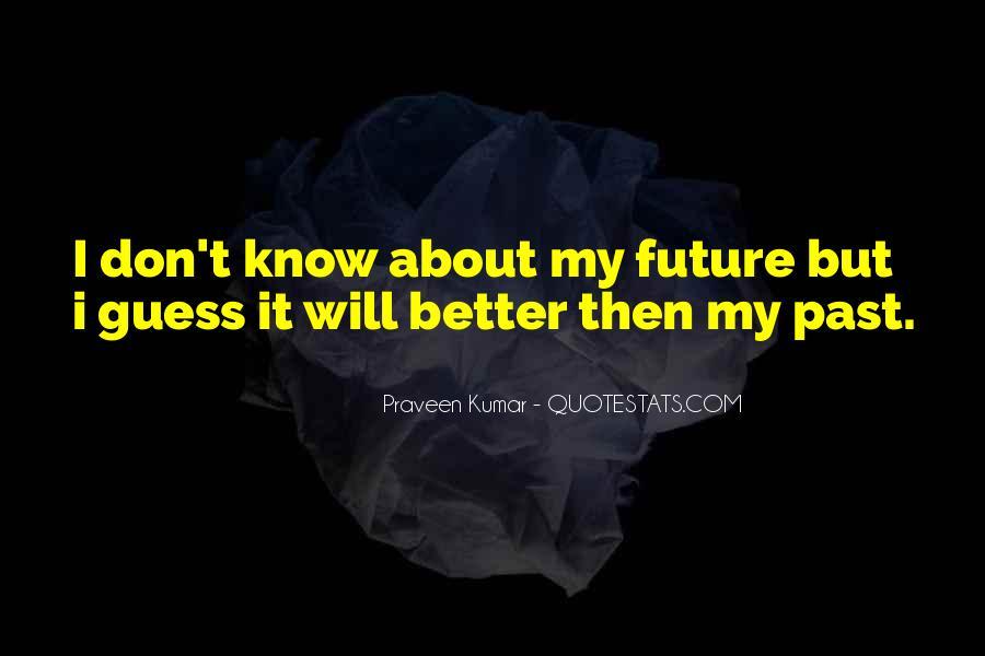 Praveen Quotes #862216