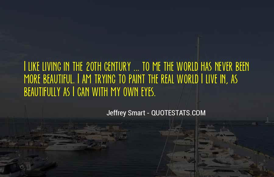 Quotes About Jeffrey Smart #1635915