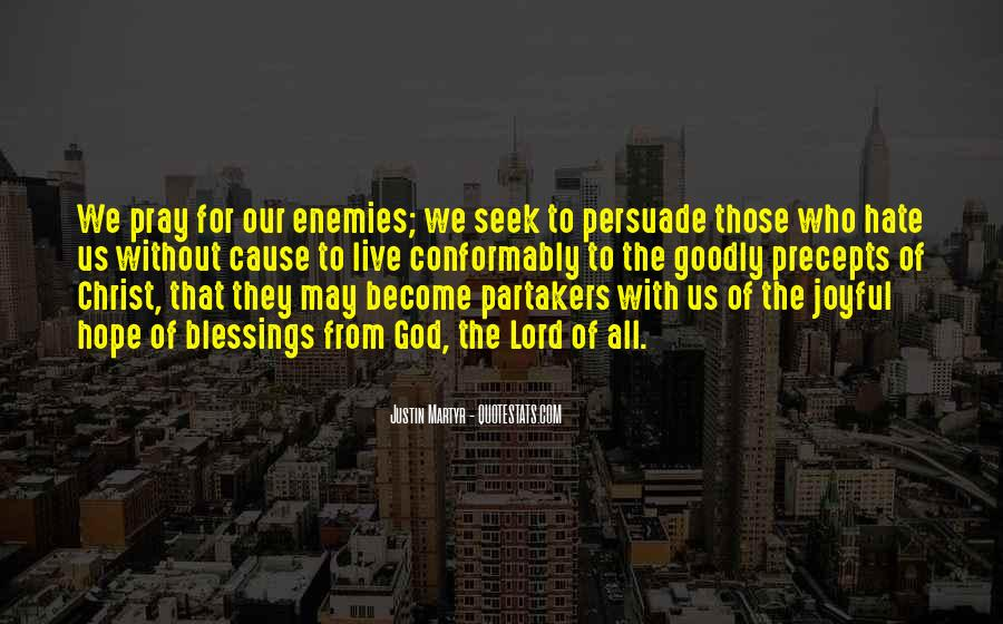 Pray For Your Enemies Quotes #1340075