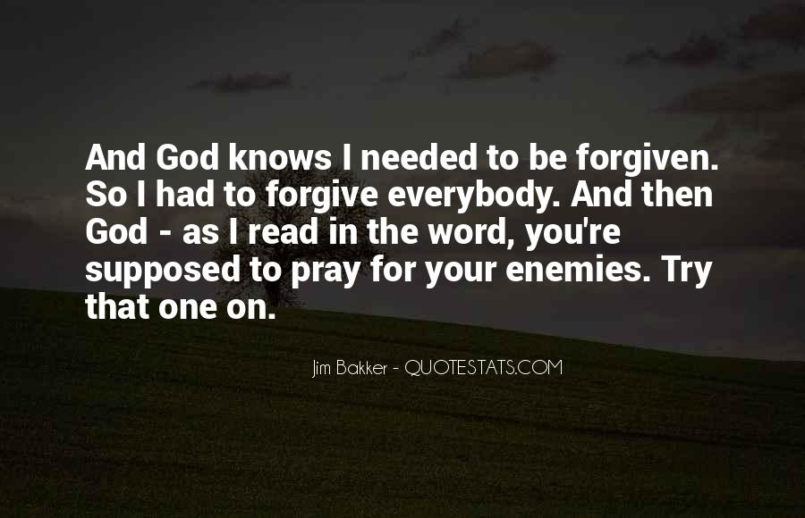 Pray For Your Enemies Quotes #1480972