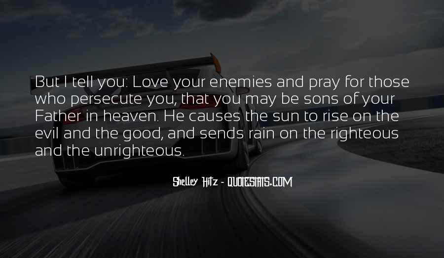 Pray For Your Enemies Quotes #1750568