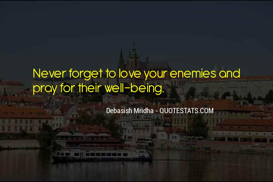 Pray For Your Enemies Quotes #224963