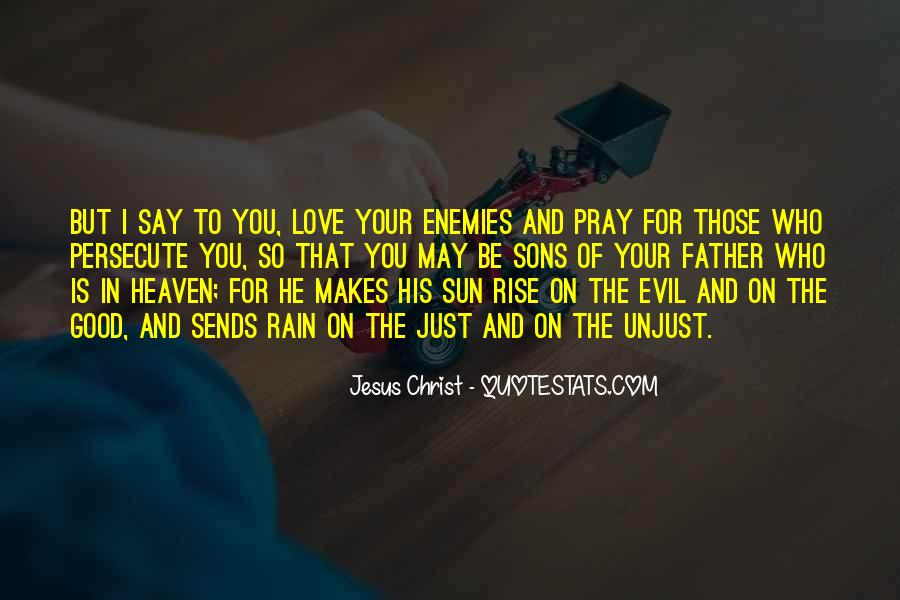 Pray For Your Enemies Quotes #638581