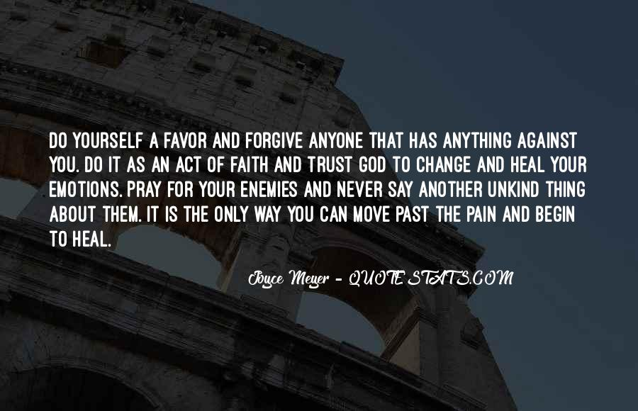 Pray For Your Enemies Quotes #74380