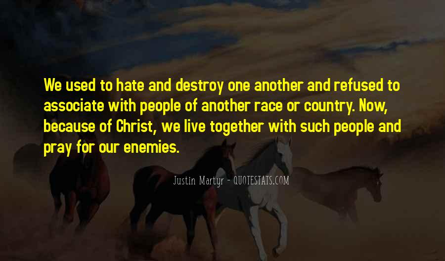 Pray For Your Enemies Quotes #868095