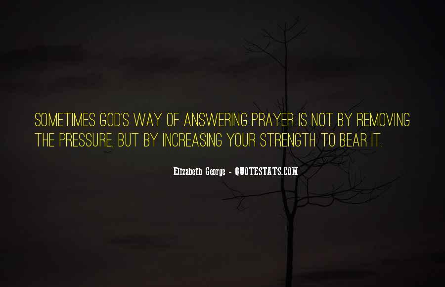 Prayer Answering God Quotes #338496
