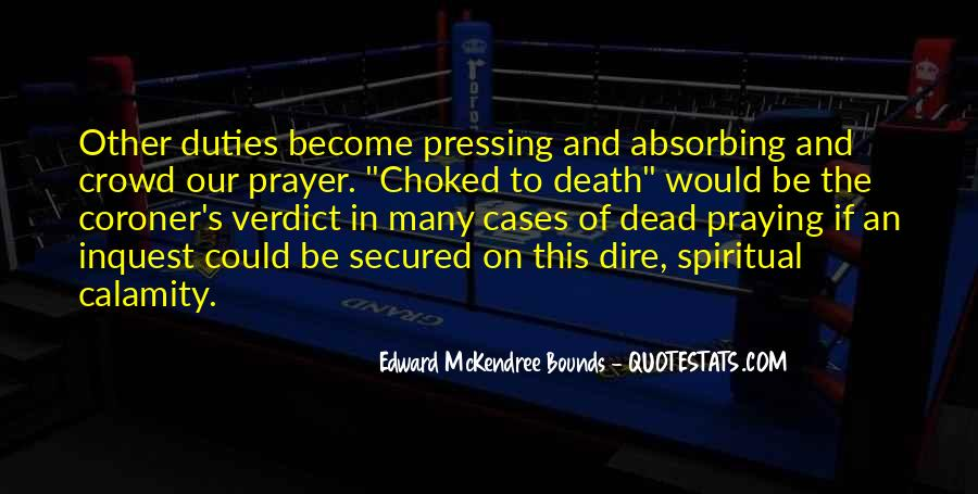 Prayer For Calamity Quotes #1724601