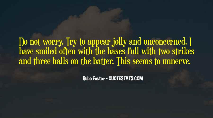 Quotes About Rube Foster #280814