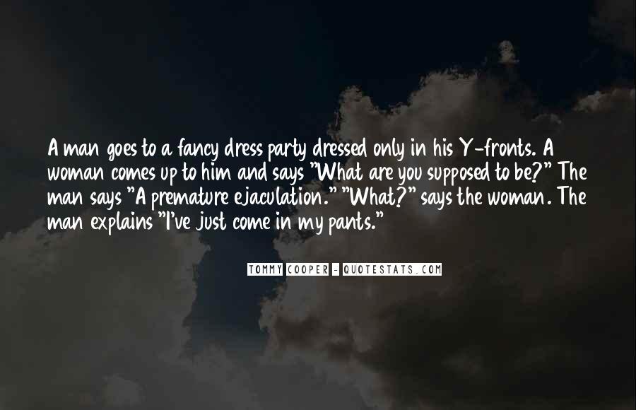 Premature Ejaculation Funny Quotes #1284515