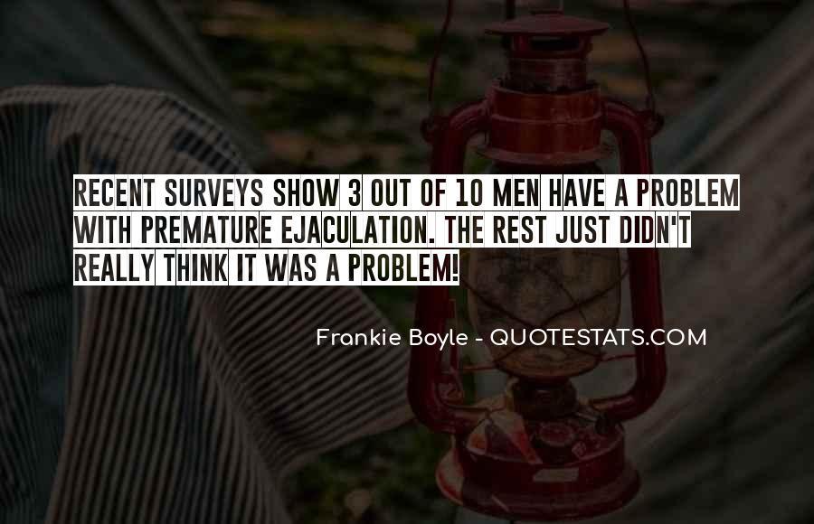 Premature Ejaculation Funny Quotes #483191