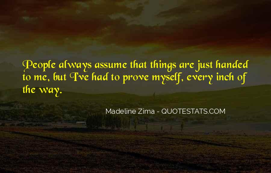 Quotes About Assuming Things #1056845