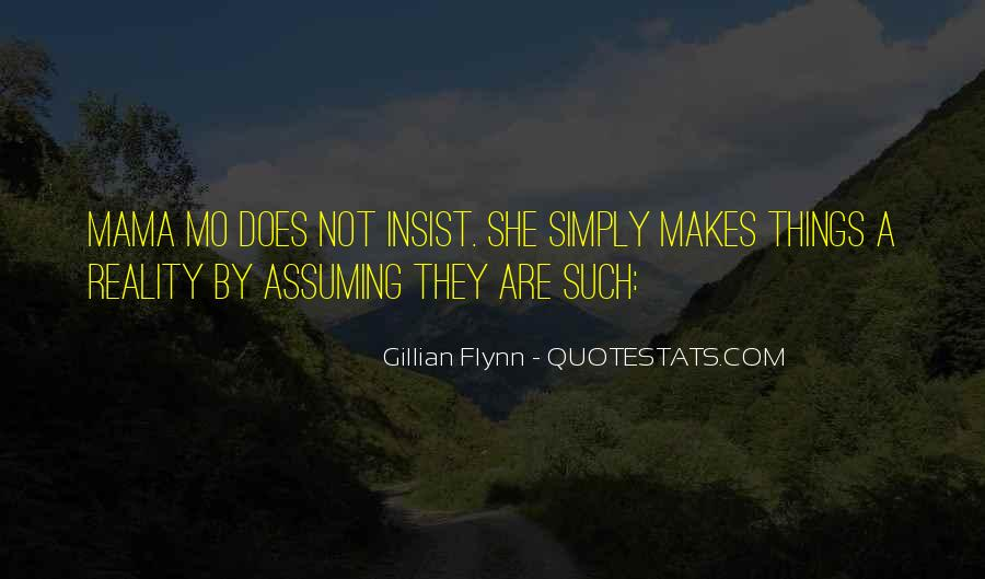 Quotes About Assuming Things #1076987