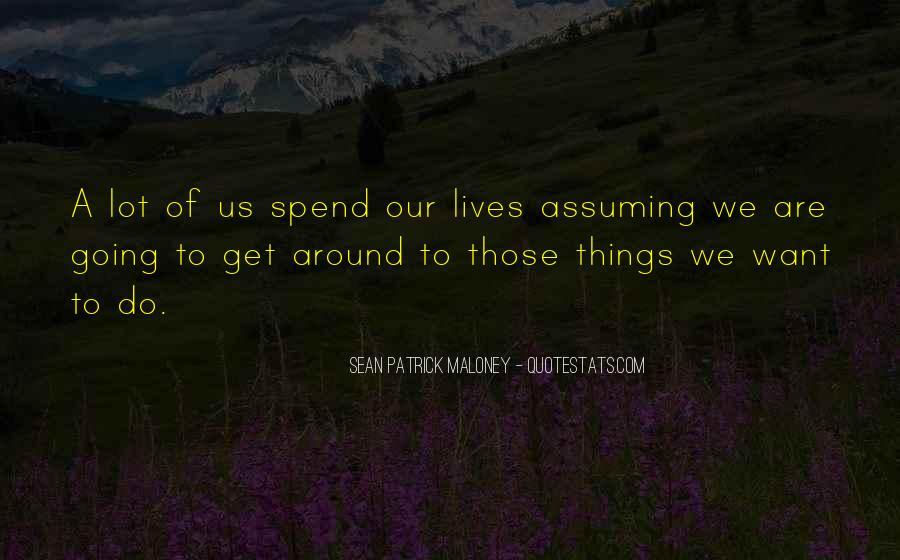 Quotes About Assuming Things #1475291